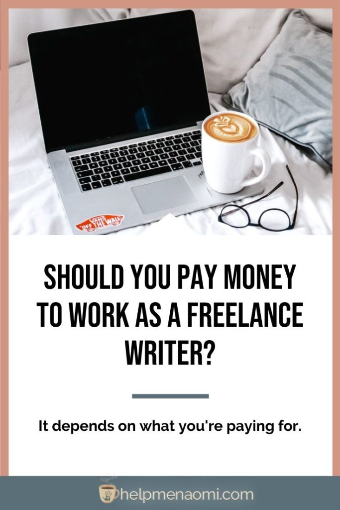 Should You Pay Money to Work as a Freelance Writer? blog title overlay