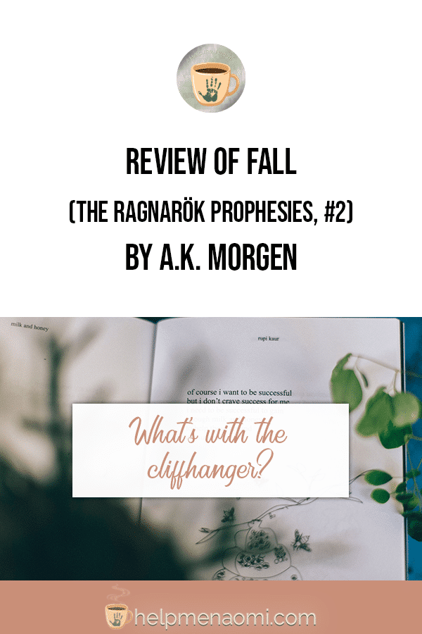 Review of Fall (The Ragnarök Prophesies #2) by A.K. Morgen