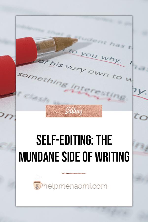 Self-Editing The Mundane Side of Writing