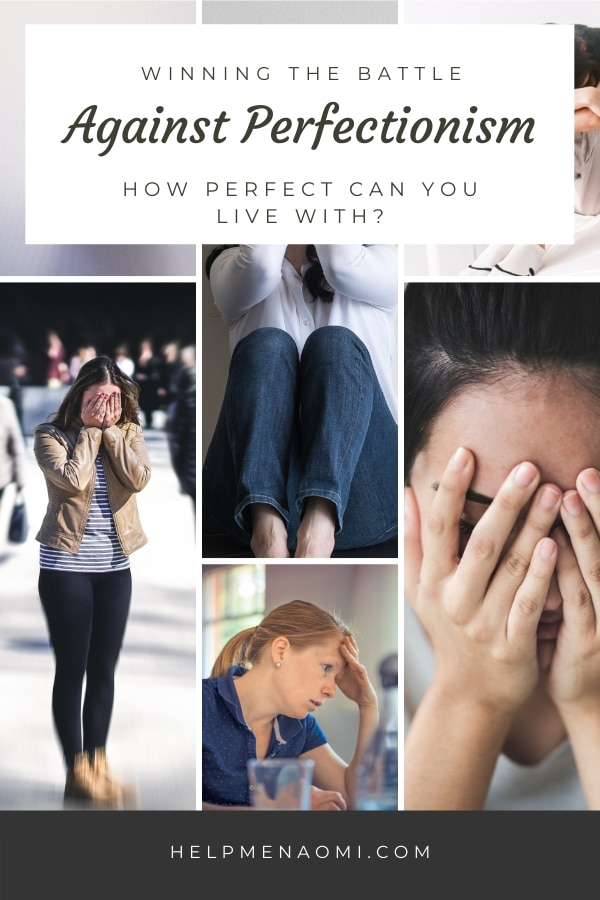 Winning the Battle Against Perfectionism how perfect can you live with blog title overlay