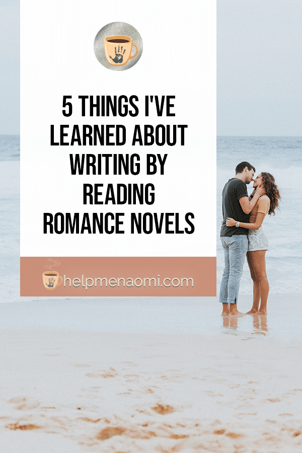 5 things I've learned about writing by reading romance cover title