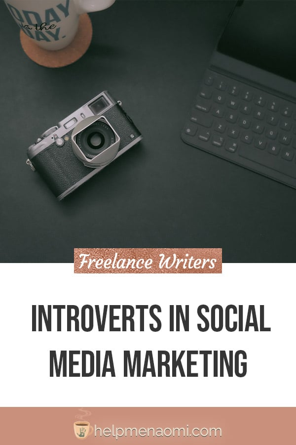 Freelance writing introverts in Social Media Marketing blog title overlay