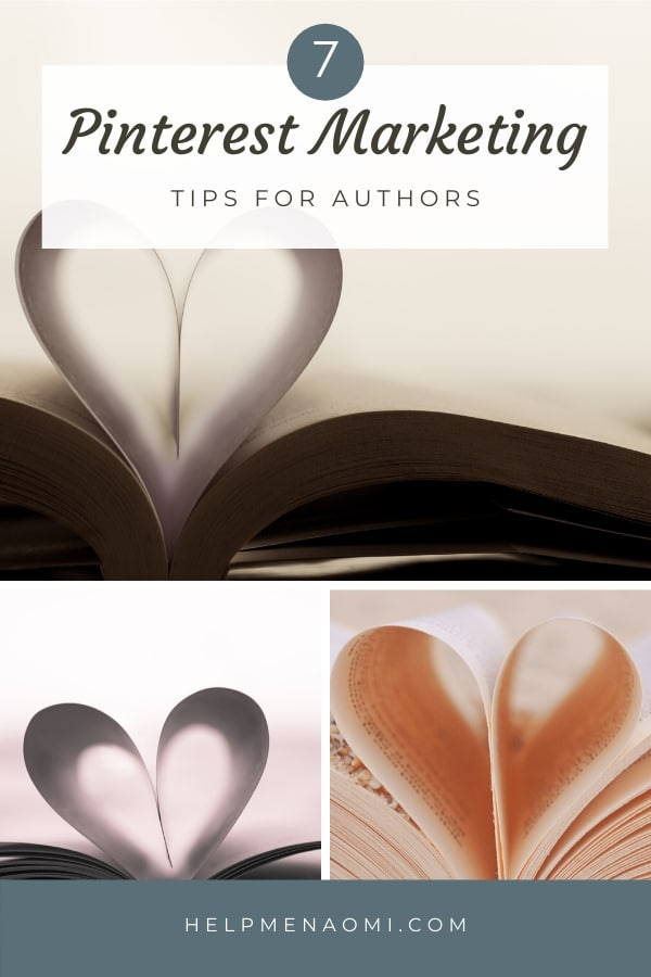 Pinterest Marketing for Authors: 7 Tips for Using Pinterest in your Author Platform blog title overlay