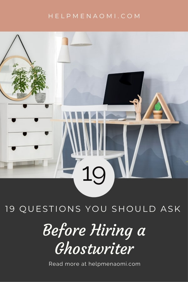 19 Questions you 19 Questions You Should Ask Before Hiring a Ghostwriter blog title overlay