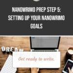 NaNoWriMo Prep Step 5: Setting up your NaNoWriMo goals 1