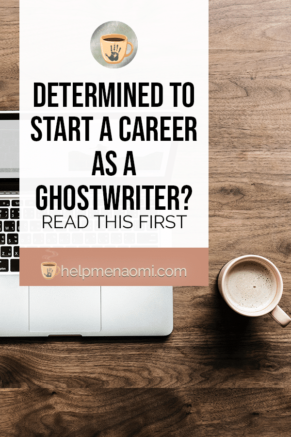 Determined to Start a Career as a Ghostwriter? - Blog title overlay