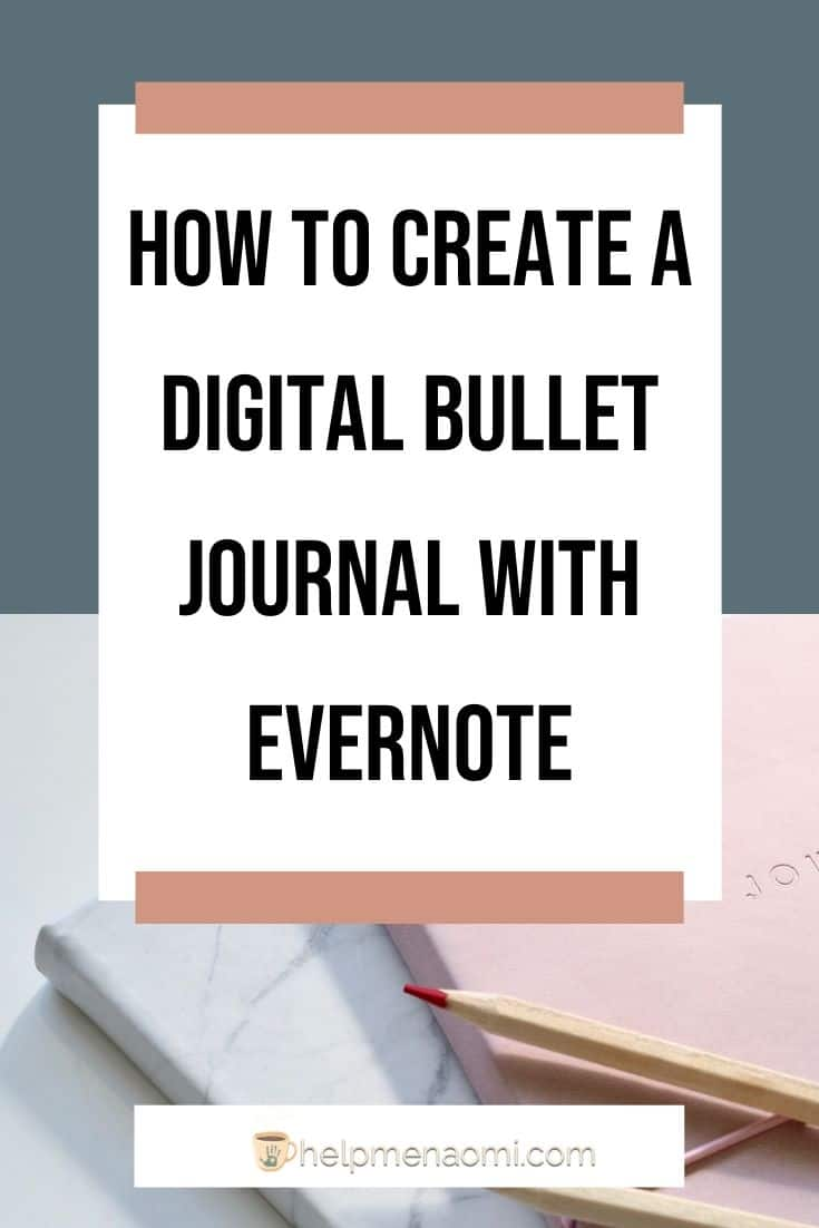 How to Create a Digital Bullet Journal with Evernote blog title overlay