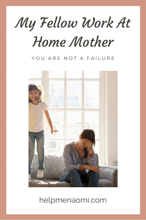 My Fellow Work at Home Mother - You are not a Failure blog title overlay