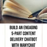 Build an Engaging 5-Part Content Delivery Chatbot with ManyChat 1