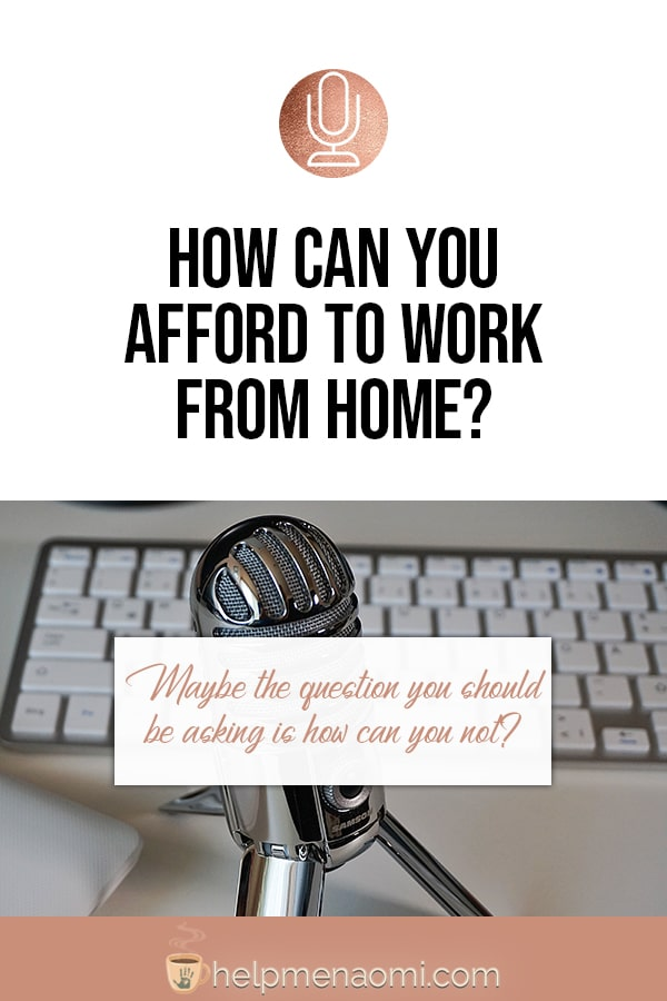 How can you Afford to Work from Home?