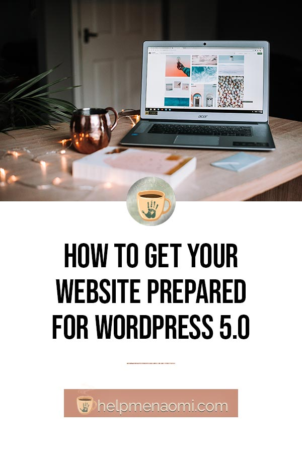 How to Get Your Site Prepared for WordPress 5.0