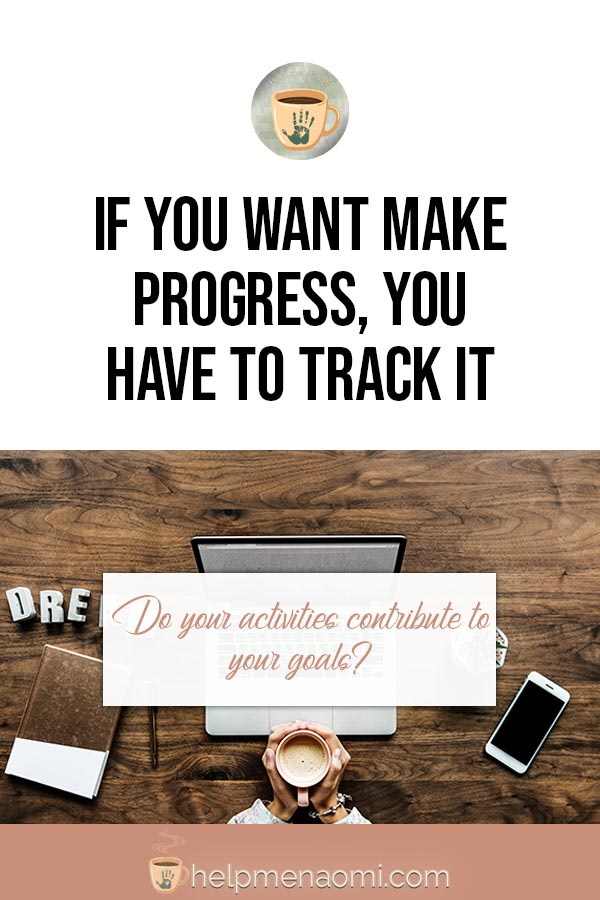 If you Want to Make Progress, you Have to Track It - Pinterest