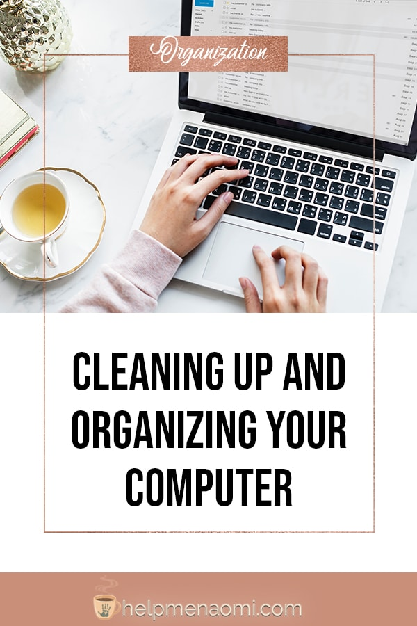 Cleaning Up and Organizing your Computer - blog title overlay