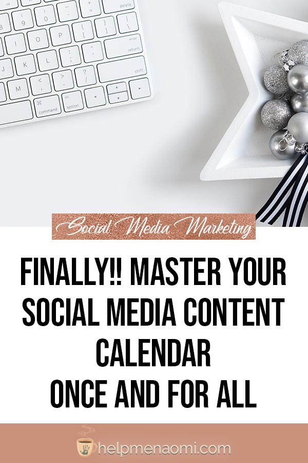 Finally!! Master your Social Media Content Calendar Once and for All