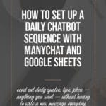 How to Set Up a Daily Chatbot Sequence With ManyChat And Google Sheets 2