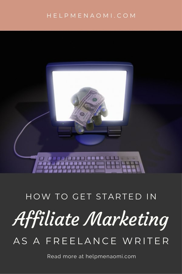 How to Get Started in Affiliate Marketing as a Freelance Writer blog title overlay