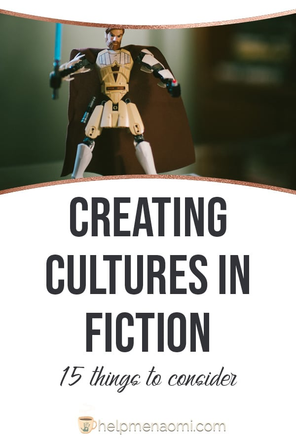 Creating Cultures in Fiction: 15 Things to Consider blog title overlay