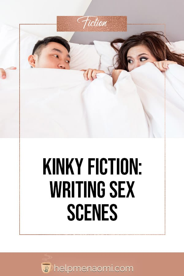 Kinky Fiction: Writing Sex Scenes blog title overlay