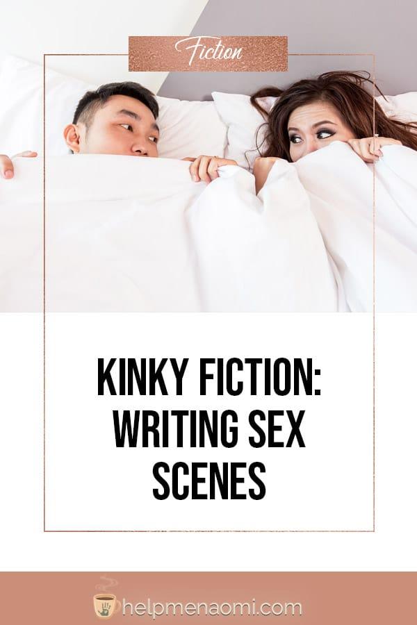 Kinky Fiction: Writing Sex Scenes blog title overlay