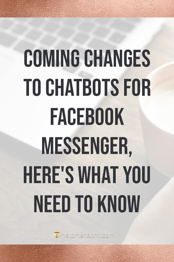 Changes coming to chatbots for facebook blog title overlay