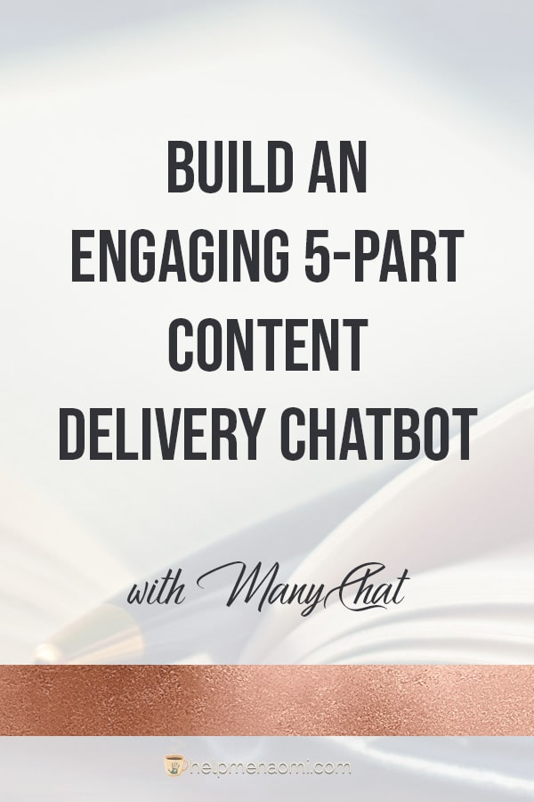 Create a 5-Part Content Delivery Chatbot Series blog title overlay