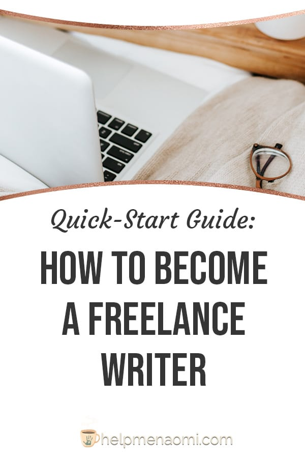 How to Become a Freelance Writer blog title overlay