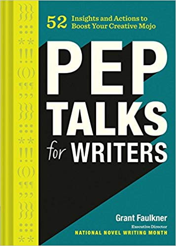 Pep Talks for Writers by Gary Faulkner - Preparing for NaNoWriMo books to read
