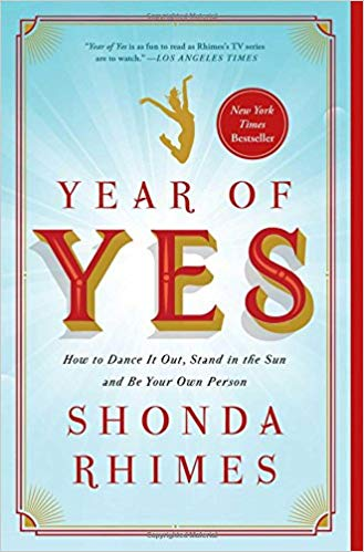 The Year of Yes by Shonda Rhimes Preparong for NaNoWriMo Must-read books