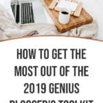 How to Get the Most out of The 2019 Genius Blogger's Toolkit 2