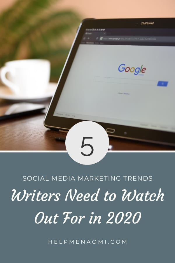 5 Social Media Marketing Trends Freelance Writers Need to Watch for in 2020 blog title overlay